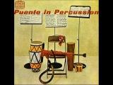 Tito Puente - Puente In Percussion