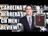 CH Men by Carolina Herrera Fragrance  Cologne Review