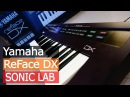 Sonic LAB: Yamaha ReFace DX Synth