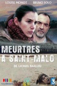 Убийства в Сен-Мало / Meurtres a Saint-Malo (2013)