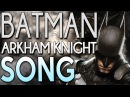 ♫ Batman Arkham Knight Song A Hero Forms (MUSIC VIDEO) - TryHardNinja feat JT Machinima