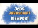 SkanerSoft - JavaScript - j2Ds - Вид, Камера и ViewPort. Основы создания игр на JavaScript