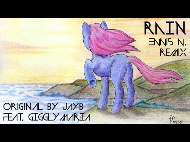 JayB Giggly Maria - Rain (Ennis N. Remix)