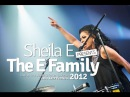 Sheila E Presents the E Family Glamorous Life Live at Java Jazz Festival 2012