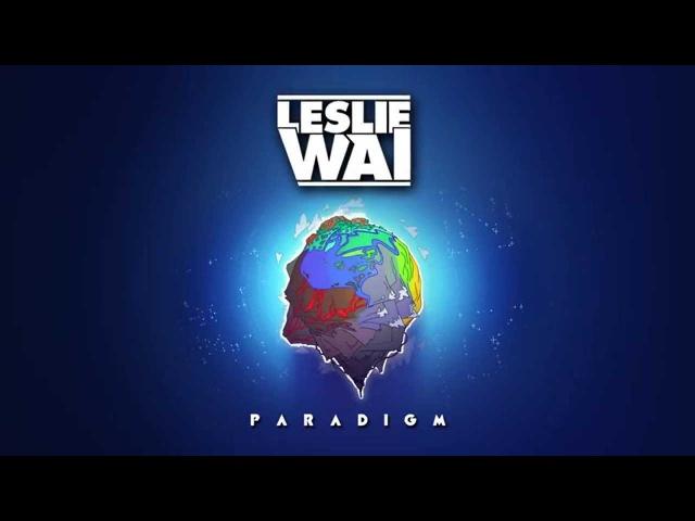 Leslie Wai - Paradigm (Official Audio)
