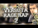Versuta Rage Rap 2 Версута Рэп - Торнадо (18+) Dota 2