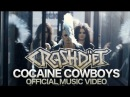 CRASHDIET Cocaine Cowboys Official Music Video