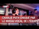 Charlie Puth choqué par le niveau vocal de l'équipe - C'Cauet sur NRJ