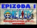 One Piece - Epizoda 1 (SINHRONIZOVANO)