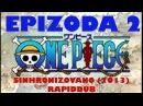 One Piece - Epizoda 2 (SINHRONIZOVANO)
