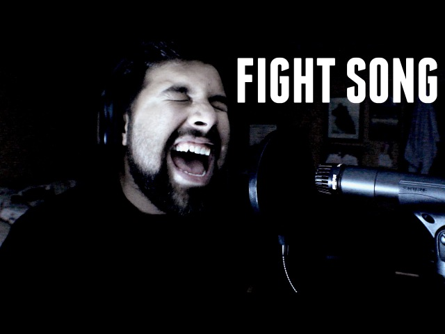 Fight Song - Male Vocal Cover - Rachel Platten