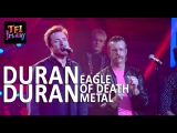 Duran Duran w Eagle Of Death Metal -