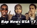 RapNews USA #7 [Puff Daddy, Logic, Tech N9ne]