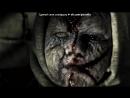 «страшные фото» под музыку Колыбельная  - Дили тили бом. Picrolla