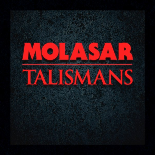 Molasar – Talismans (2015)