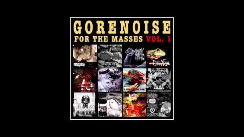 Gorenoise For The Masses Vol.1