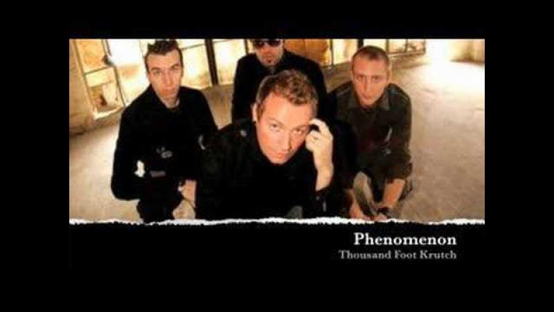 Phenomenon-Thousand Foot Krutch