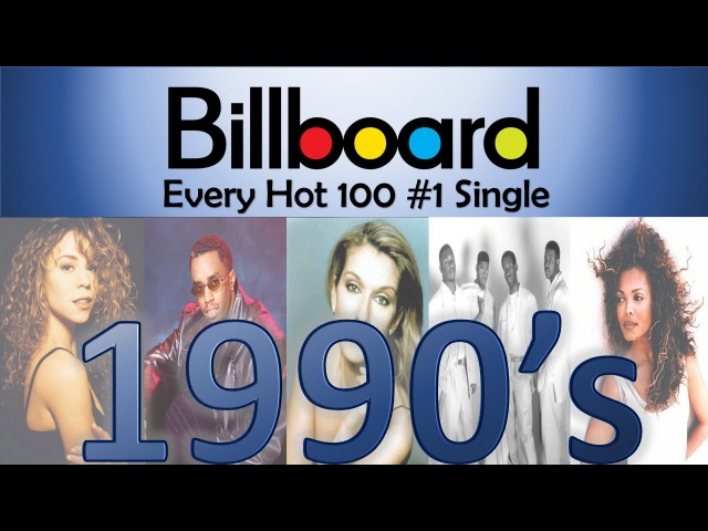 Every Billboard Hot 100 1 Single of the 90's