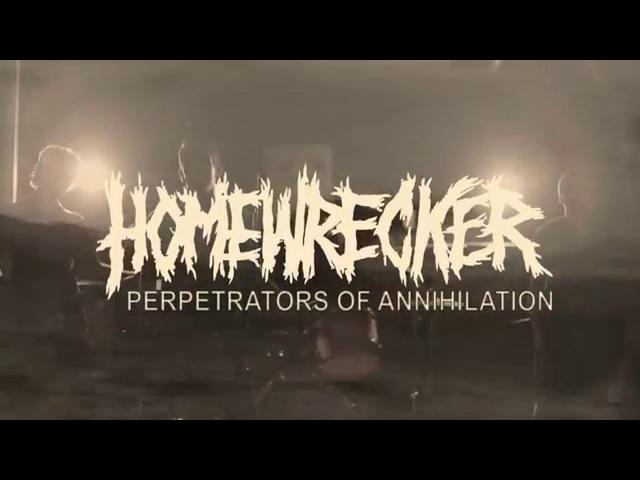 Homewrecker | Perpetrators of Annihilation