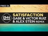Benny Benassi - Satisfaction (Gabe &amp Victor Ruiz &amp Alex Stein remix)