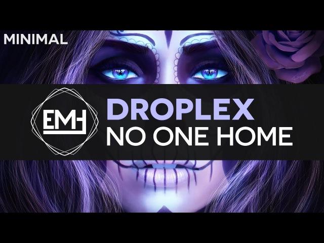 Droplex No One Home Minimal Techno