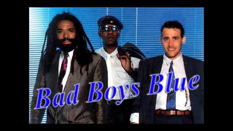 * Bad Boys Blue   Full HD   *
