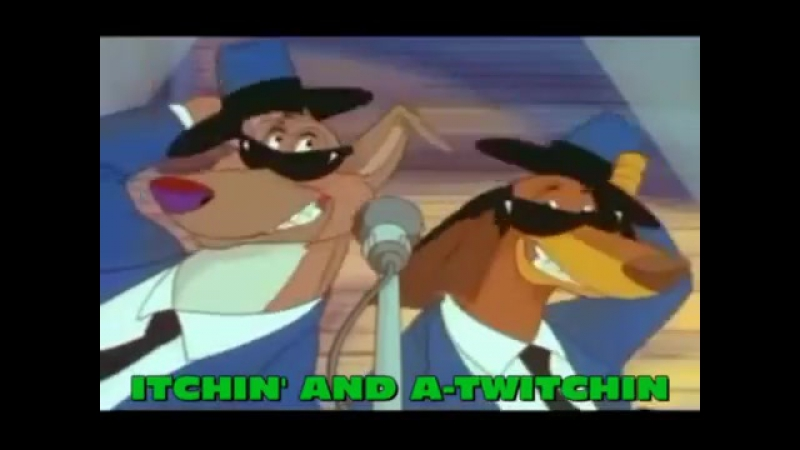 Sing Along- Itchin and a-Twitchin all the dog going heaven