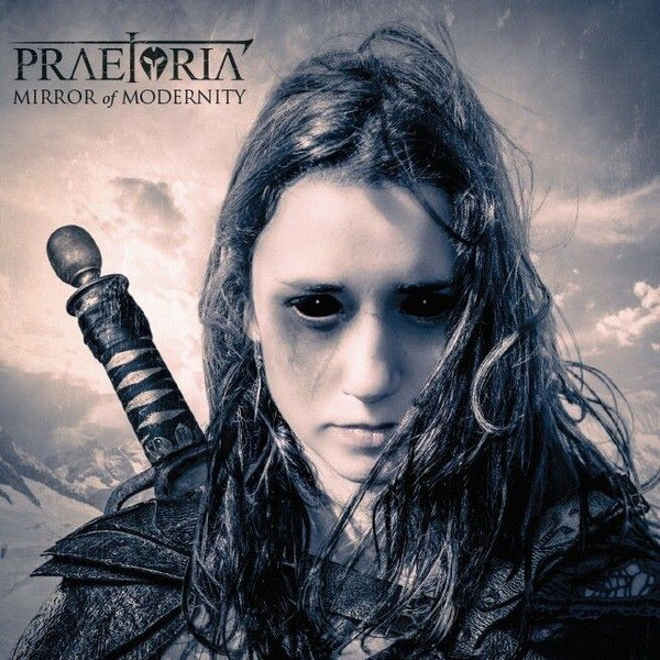 Praetoria - Mirror of Modernity (2015)