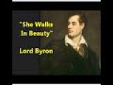 Lord Byron poem She walks in beauty, like the night Of cloudless climes and starry skies