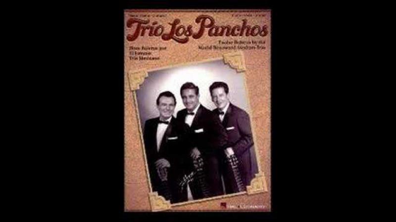 Besame Mucho by Trio Los Panchos