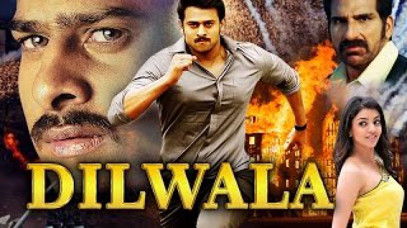 Dilwala (2015) Full Hindi Dubbed Movie | Prabhas, Kajal Aggarwal, Brahmanandam