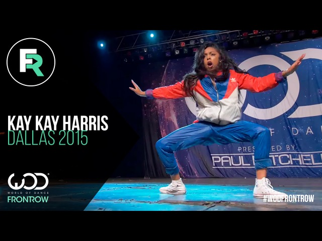 Kaelynn Kay Kay Harris | FRONTROW | World of Dance Dallas 2015 WODDALLAS2015