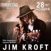 JIM KROFT (ГЕРМАНИЯ) l TARANTINO l 28.11