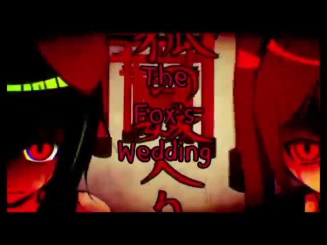 【狐の嫁入り】The Fox's Wedding【English Sub】