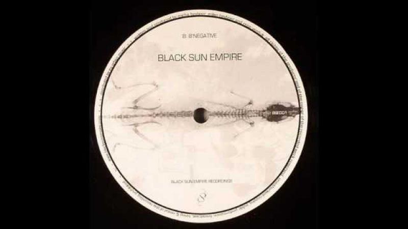 Black Sun Empire B'Negative