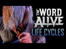 The Word Alive - Life Cycles LIVE! The Get Real Tour