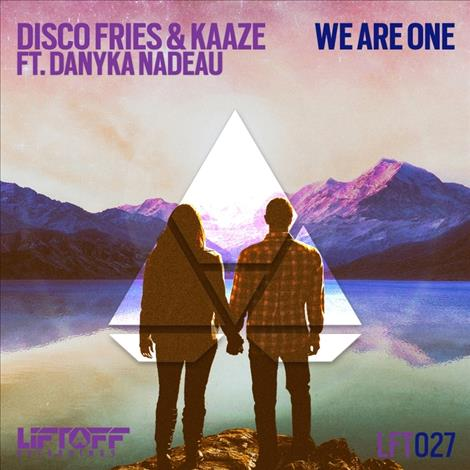 Disco Fries & Kaaze feat. Danyka Nadeau - We Are One (Extended Mix)