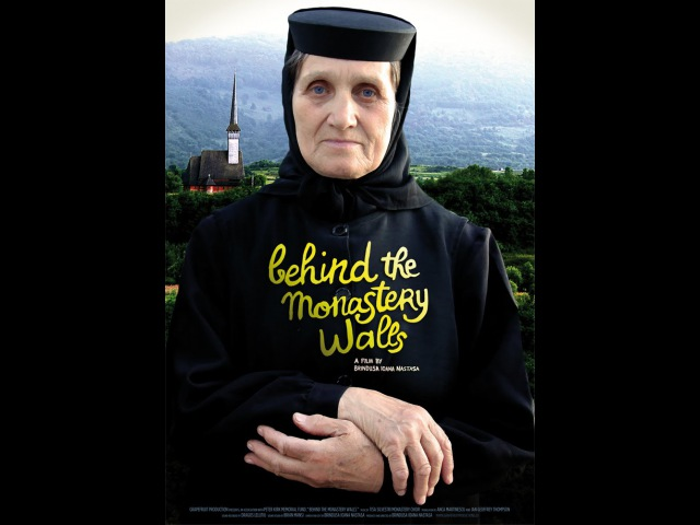 Behind the Monastery Walls (documentary 2011) În spatele zidurilor Mânăstirii (documentar 2011)