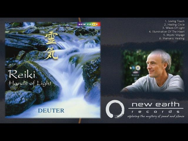 Deuter – Reiki Hands of Light (90-Second Sampler)