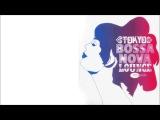 Tokyo Bossa Nova Lounge - Various (Full Album)