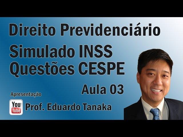 Prevideciário - Simulado INSS CESPE - Aula 03