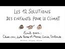 12 solutions des enfants pour le climat - 1 jour, 1 question