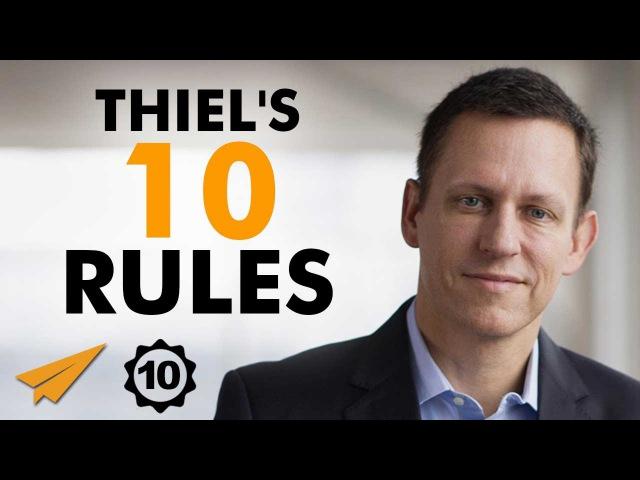 Peter Thiel Interview - Peter Thiel's Top 10 Rules For Success (@peterthiel)
