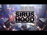 Sirus Hood Estrada Club 09.05.2015