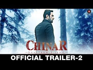 Chinar Daastaan-E-Ishq - Trailer 2 | Faissal Khan & Inayat Sharma | 16th OCTOBER 2015