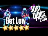 Just Dance 2015 - Get Low - 5 stars