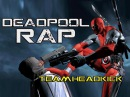 TeamHeadKick Music Videos - Boobz n' Beatz - A Deadpool Rap