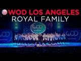 Royal Family World of Dance Los Angeles 2015 #WODLA15