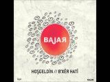 Bajar - Ey Heval (Arkadas) B'x