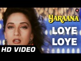Loye Loye Yaraana 1995 Raj Babbar, Madhuri Dixit Romantic Songs